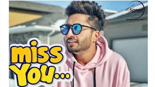 JASSI GILL | MISS YOU ENA SARA | Full Hd Video Song | 2018