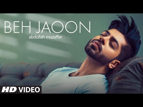 Beh Jaoon : Abdullah Muzaffar (Full Song) Atif Khan | Shakeel Sohail | Latest Punjabi Song 2019