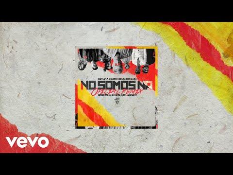 No Somos Ná (Remix - Audio)