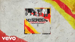 No Somos Ná (Remix - Audio)