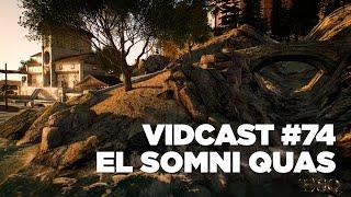 vidcast-74-el-somni-quas