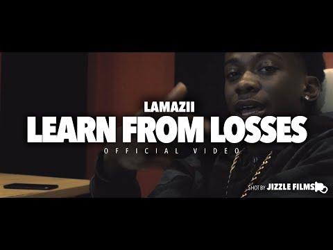 La Mazii -  Learn From Losses  [Shot By. Jizzle Films] Prod. Og Parker