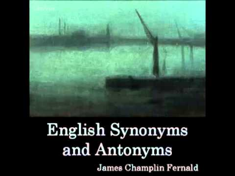 English Synonyms and Antonyms (FULL Audiobook) - part 1