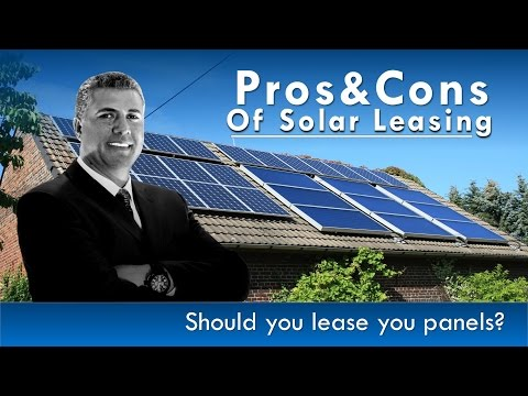 Should you lease solar?  Pros & Cons of Solar Leasing
