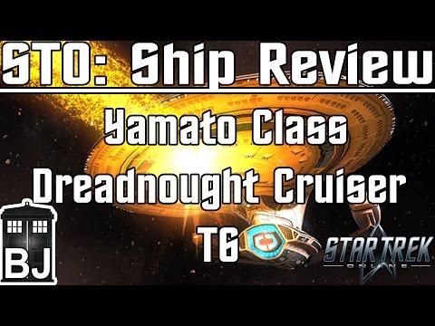 Star Trek Online - Yamato Class Dreadnought Cruiser T6 - Review