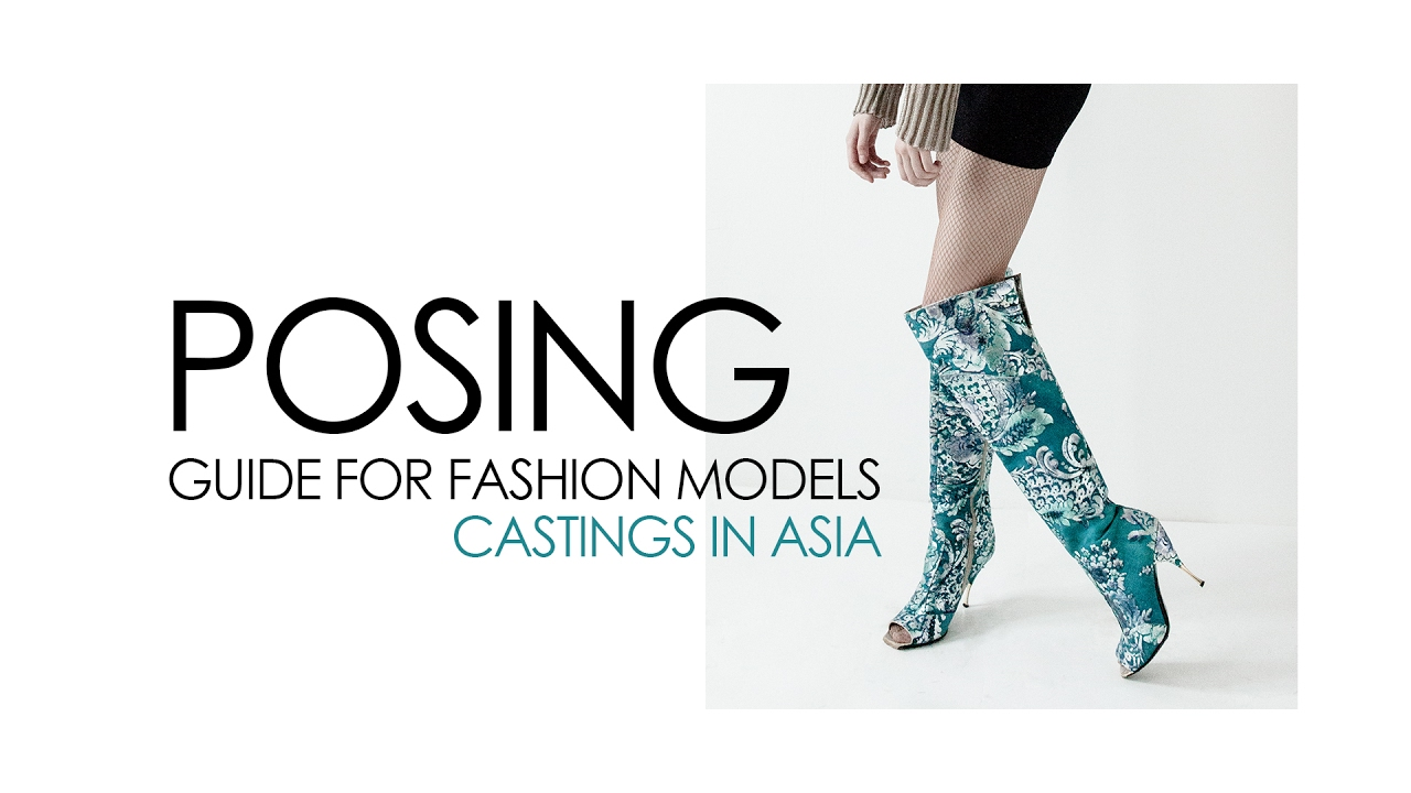 modeling poses tutorial posing guide for fashion models asian rh youtube com model posing guide book model posing guide pdf