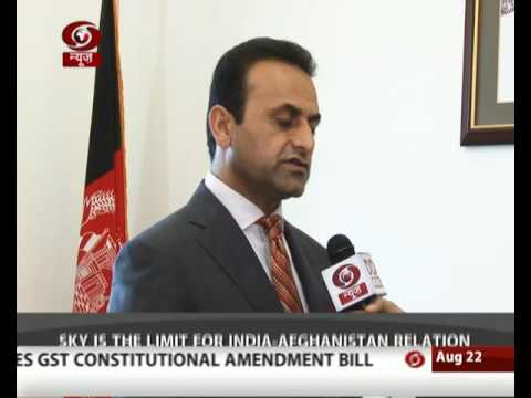 Afghan Ambassador says India- Afghanistan relations will grow
