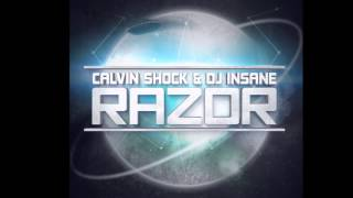 Calvin Shock & DJ Insane - R.A.Z.O.R.
