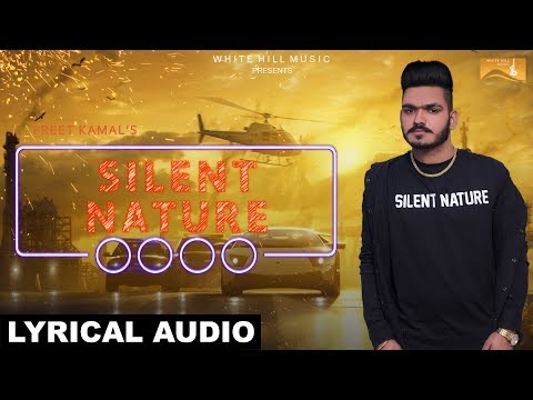 Silent Nature (Lyrical Audio) Preet Kamal   White Hill Music