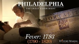 Fever (1793-1820) - Philadelphia: The Great Experiment