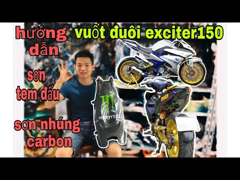 Hướng Dẫn Vuốt Đuôi Exciter150 Phần 2, Sơn Nhúng Carbon+Tem Đấu Và Hướng Dẫn Lắp Nhanh Gọn (Quá Đẹp)