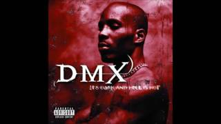 DMX - The Storm (Skit) - It's Dark And Hell Is Hot