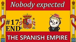 HoI4 - Kaiserreich - Nobody expected the Spanish Empire - Part 17 - END