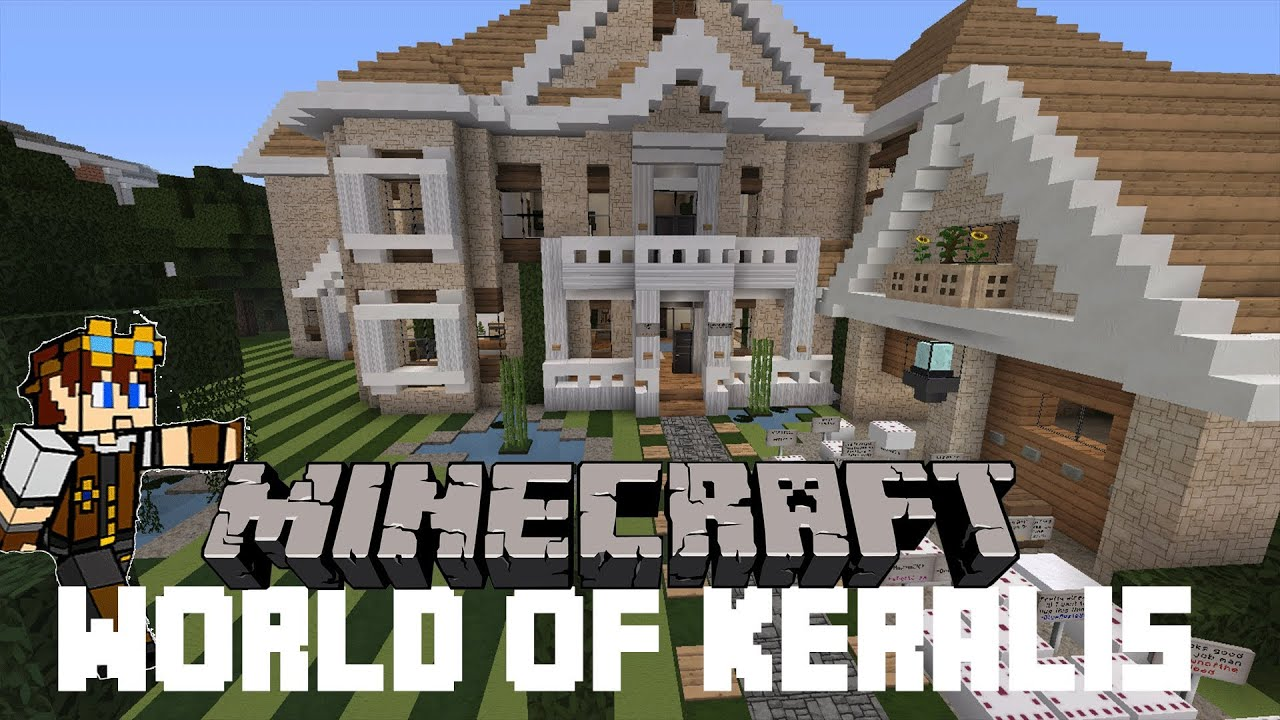 Minecraft   World Of Keralis   Mansion #1   YouTube