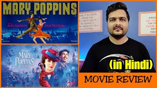 Mary Poppins & Mary Poppins Returns - Movie Review