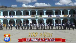 Banda Colegio San Ramon de Tarma - MARCHA EMBLEMA