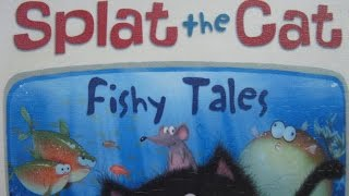 Splat The Cat -Fishy Tales ! - Read Aloud Story Books