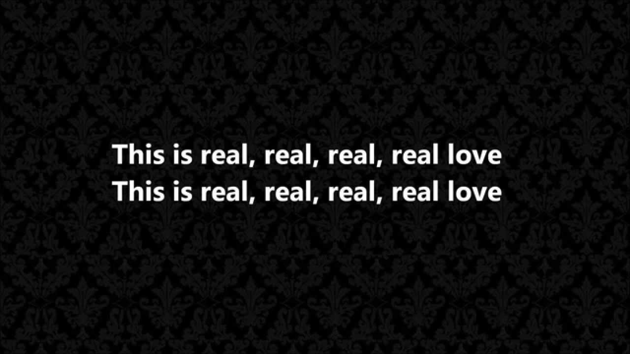 Real Love Quotes Real Love  Clean Bandit & Jess Glynne Lyrics  Youtube