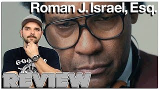 Roman J. Israel, Esq.   Movie Review