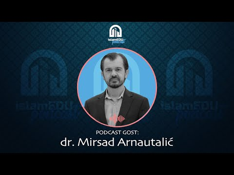 PODCAST 19 | GOST: DR. MIRSAD ARNAUTALIĆ