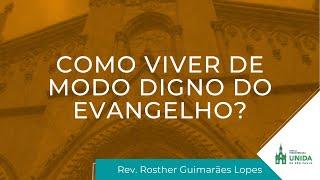 Rev. Rosther Guimarães Lopes - Conexão com Deus - 08/03/2021