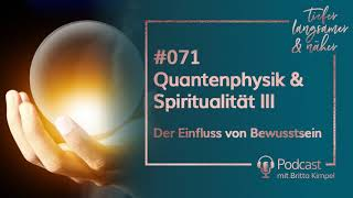 Quantenphysik amp; Spiritualität III