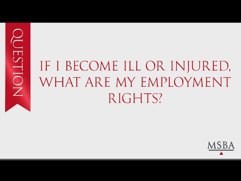 MN Find a Lawyer: If I become ill or injured, what are my employment rights?