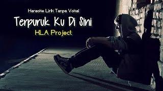 Karaoke KLA Project - Terpuruk Ku Di Sini