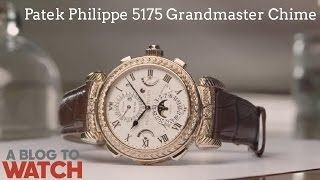 Most Complicated Wrist Watch By Patek Philippe - The Grandmaster Chime 5175 | aBlogtoWatch