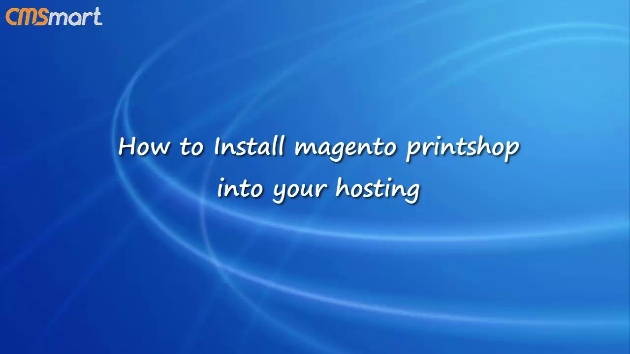how to install magento printshop into your hosting - YouTube