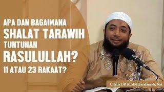 Download Video Shalat tarawih tuntunan Rasulullahﷺ, apakah 11 atau 23 rakaat? Ustadz DR Khalid Basalamah, MA MP3 3GP MP4