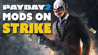 PayDay 2 Mods on Strike - The Know