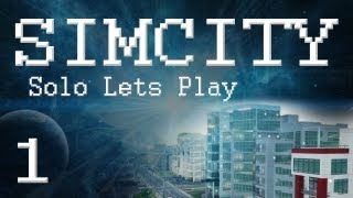 SimCity 5 Lets Play/Gameplay (PART 1) High-Tech City