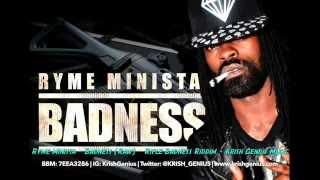 Ryme Minista - Badness (Raw) Rifle Badness Riddim - August 2014 @Krish_Genius