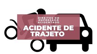 ACIDENTE de TRAJETO | DIREITOS do ACIDENTADO EMPREGADO | 2021