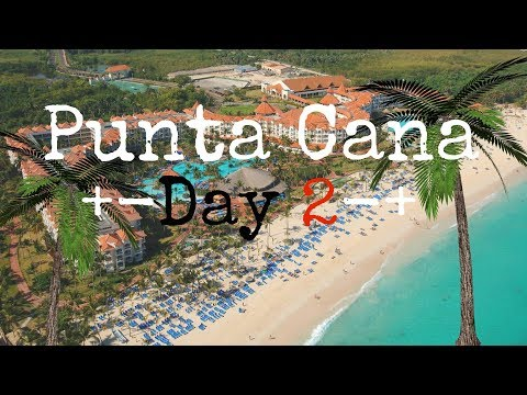 First Full Day! Punta Cana Day 2