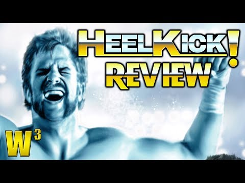 HEEL KICK! Movie Review/Preview | Wrestling With Wregret