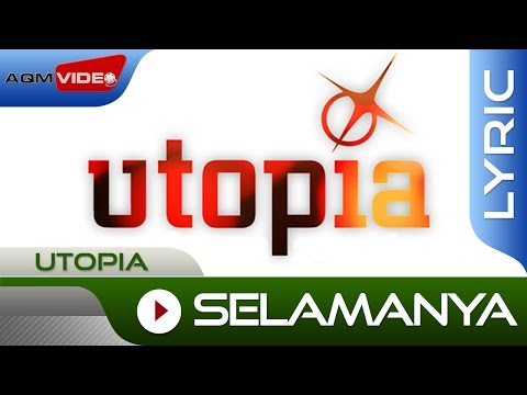 Utopia - Selamanya | Official Lyric Video
