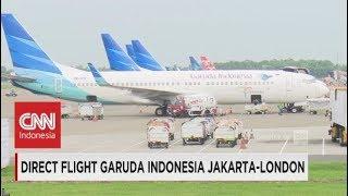 Video Direct Flight Garuda Indonesia Jakarta-London download MP3, 3GP, MP4, WEBM, AVI, FLV Desember 2017