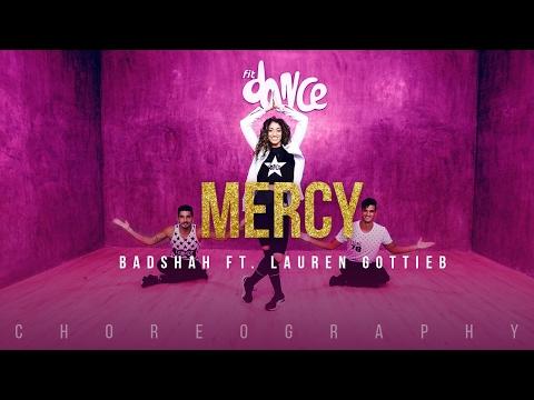 Mercy - Badshah Feat. Lauren Gottlieb | Latest Hit Song 2017 | FitDance TV