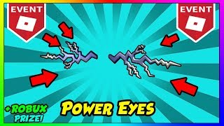 Roblox POWER EVENT: How To Get Power Eyes | WIN FREE ROBUX! Roblox POWER Event How To Get All Hats