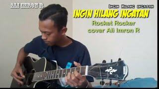 Gambar cover Rocket Rocker -Ingin Hilang Ingatan by Ali imron R