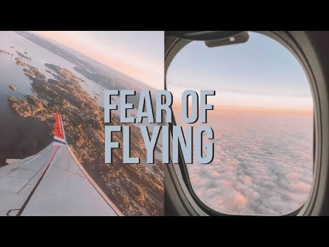How To Get Over Fear Of Flying & Flight Anxiety