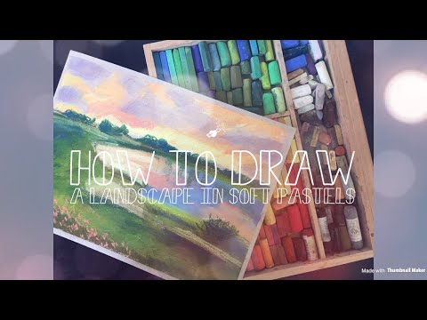How To Draw A Landscape In Soft Pastels