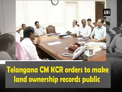 Telangana CM KCR orders to make land ownership records public - Telangana News