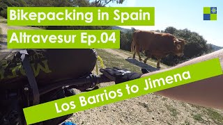 Ep.4 Los Barrios to Jimena - Bikepacking the Altravesur - Cadiz to Valencia