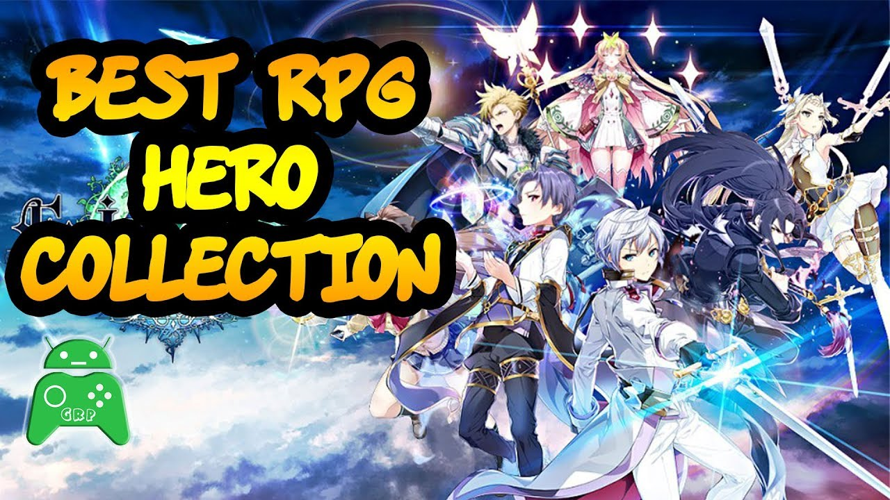 Best RPG Game (Hero Collection) 2018 part 2 - GreenRoboPlay
