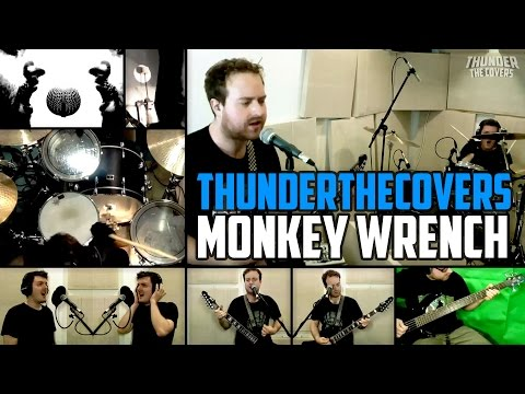 Foo Fighters - Monkey Wrench cover - Thunder The Covers