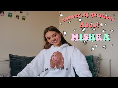 My Thoughts On MISHKA   Q&A Video