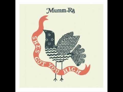 She's Got You High - Mumm Ra